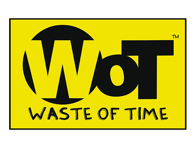 WOT - Waste of Time