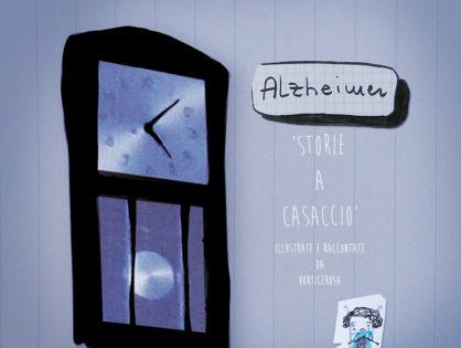 Alzheimer - Storie a casaccio
